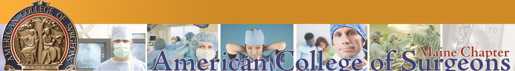 Maine Chapter, American College of Surgeons. Click logo for home page.